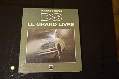 9782851203861: Le Grand Livre de la DS