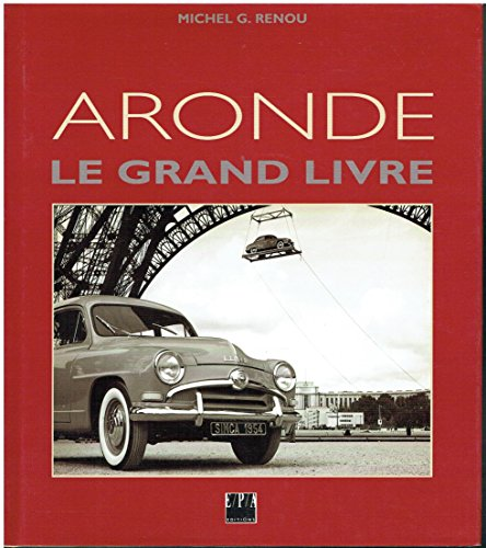 9782851204226: Le Grand Livre de l'Aronde