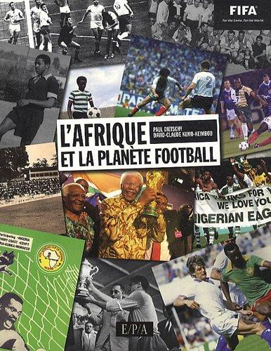 9782851207302: L'Afrique et la plan�te Football