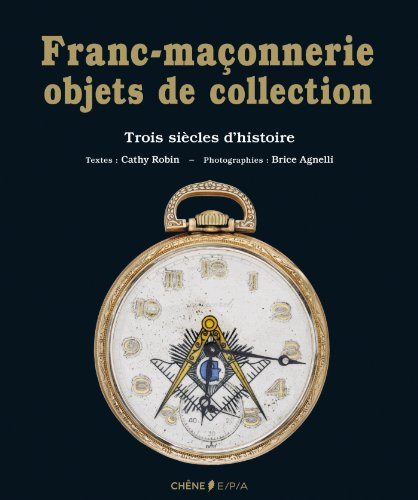 9782851207692: LA FRANC-MACONNERIE OBJETS DE COLLECTION (Jouets de collection)
