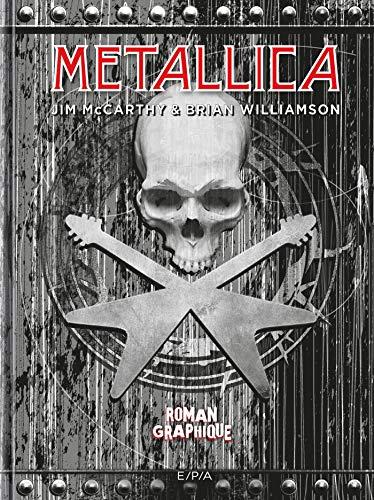 9782851209740: Metallica: Roman graphique