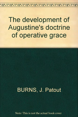 9782851210319: The development of Augustine's doctrine of operative grace