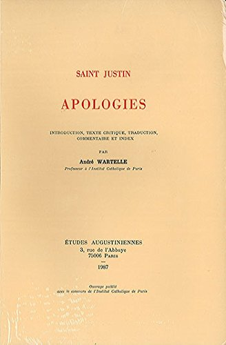 9782851210838: Saint Justin - Apologies. : Introduction, texte critique, traduction, commentaire et index