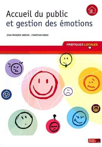 Accueil du public et gestion des émotions: Jean-François Arienta; Christian