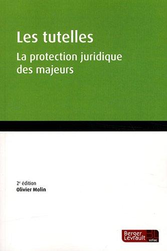 les tutelles (2e édition): Olivier Molin