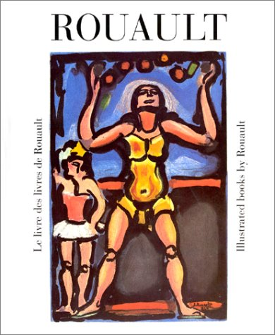 The Illustrated Books By Rouault: Chapon, Francois
