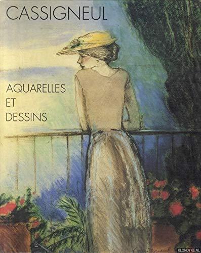 9782851320179: Cassigneul - Aquarelles Et Dessins