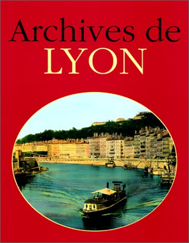ARCHIVES DE LYON