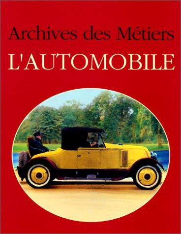 9782851320544: Archives des métiers de l'automobile