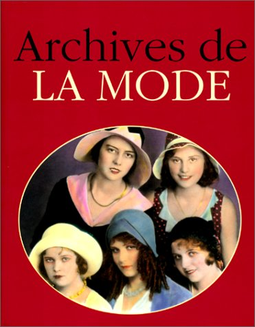 ARCHIVES DE LA MODE