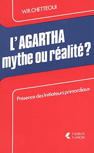 9782851570185: AGARTHA MYTHE OU REALITE ?