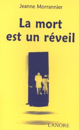 La Mort est un reveil (French Edition): Morrannier, Jeanne