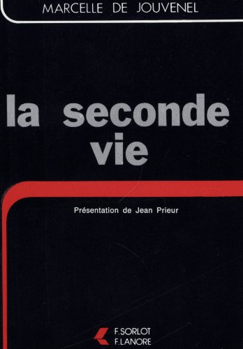 9782851570987: La Seconde vie (French Edition)