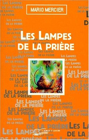9782851571410: LES LAMPES DE LA PRIERE