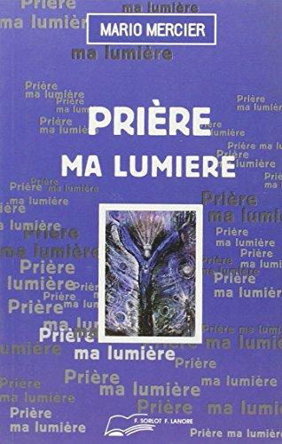 9782851571427: Priere ma lumiere (French Edition)