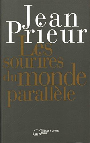 9782851571458: Les sourires du monde parallèle (French Edition)