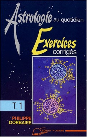 9782851571700: Astrologie au quotidien. Exercices corrigés