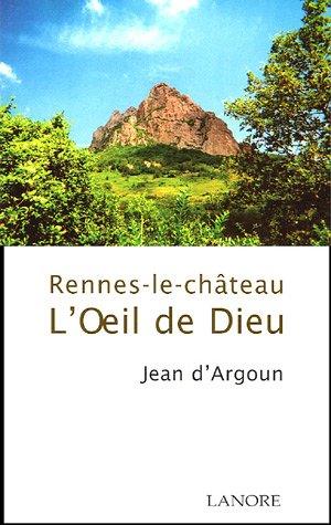 9782851572646: L'oeil de Dieu : Rennes-le-ch�teau