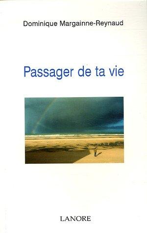 9782851572738: Passager de ta vie