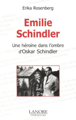 9782851572776: Emilie Schindler : Une h�ro�ne dans l'ombre d'Oskar Schindler