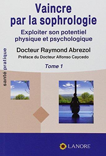 9782851573377: Vaincre par la sophrologie (French Edition)