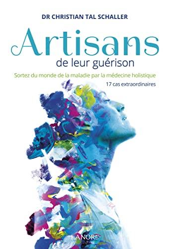 ARTISANS DE LEUR GUERISON: TAL SCHALLER CHRISTI