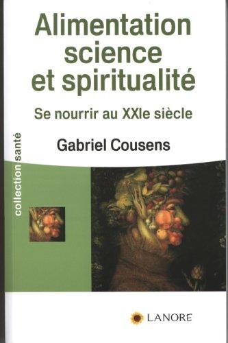 ALIMENTATION SCIENCE ET SPIRITUALITE: COUSENS GABRIEL
