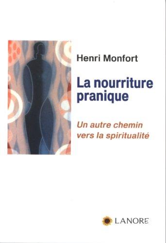 9782851575739: La nourriture pranique (French Edition)