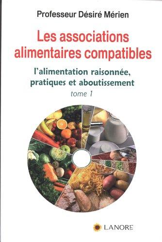 ASSOCIATIONS ALIMENTAIRES COMPATIBLES T1: MERIEN DESIRE