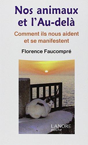 NOS ANIMAUX ET L AU DELA: FAUCOMPRE FLORENCE