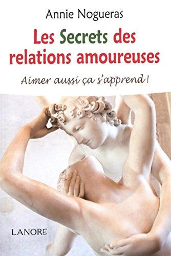 SECRETS DES RELATIONS AMOUREUSES -LES-: NOGUERAS ANNIE
