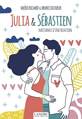 9782851579140: Julia et Sébastien