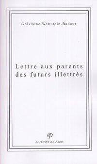 9782851620255: Lettres aux parents des futurs illettr�s