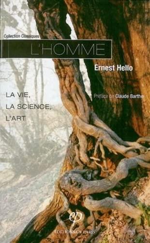 9782851620996: Homme la Vie la Science l Art