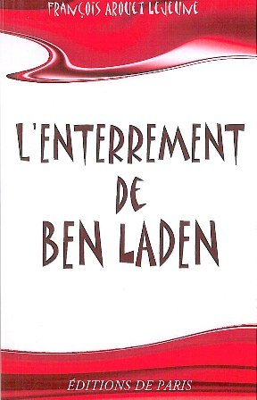9782851622112: L'enterrement de Ben Laden