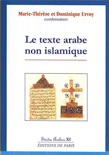 9782851622402: Le texte arabe non islamique