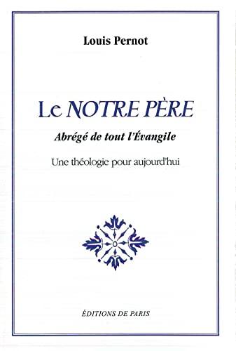 9782851622631: Le Notre Pere - Abrege de Tout l'Evangile