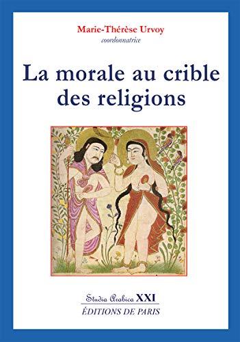 9782851622815: La morale au crible des religions