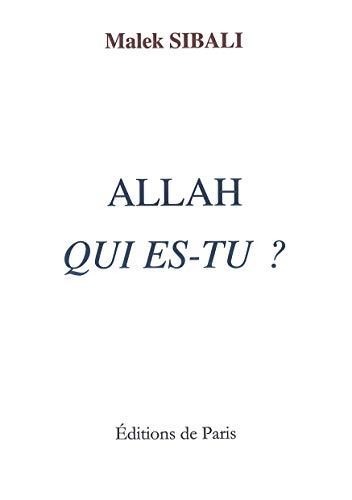 9782851622846: Allah, qui es-tu ?