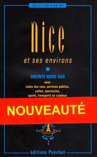 9782851730565: Plan de ville : Nice et ses environs, guide