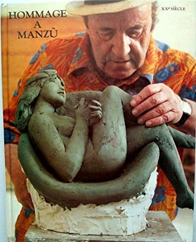 Hommage a Manzu: XXe Siecle