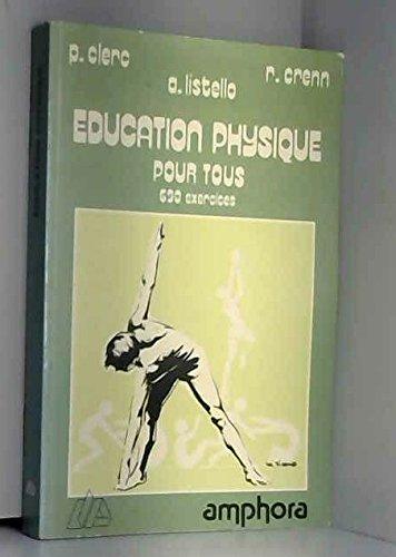 Éducation physique pour tous (Sports et loisirs): P. Clerc A.