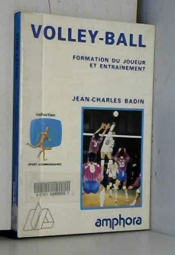 9782851802040: Volley-ball : Formation du joueur et entrainement