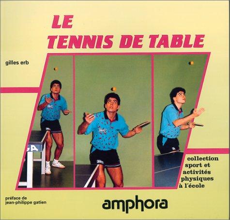9782851802545: Le Tennis de table