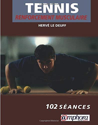 9782851805959: Tennis renforcement musculaire specifique