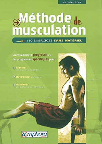 MÃ thode de musculation : 110 exercices: Olivier Lafay