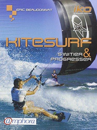 Imagen de archivo de Kitesurf : S'initier et progresser a la venta por medimops