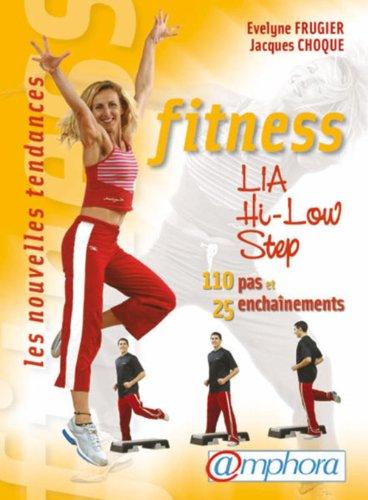 Fitness: L.I.A. Hi-Low, Step: Frugier, Evelyne