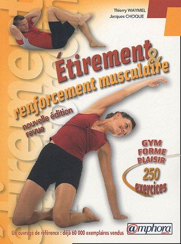 9782851806680: Etirement et renforcement musculaire : Gym-Forme-Plaisir