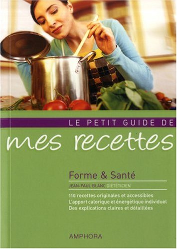 9782851807090: Mes recettes : Forme et santé